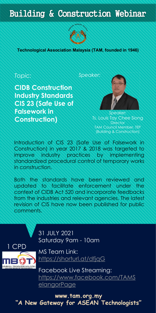 TAM Building and Construction Webinar 2021 - CIDB Construction Industry Standards CIS 23 (Safe Use of Falsework in Construction)